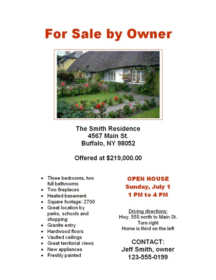 Print out detailed flyers advertising your open house.