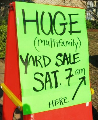 Multi family yard sale signs.